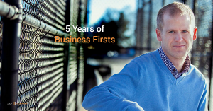 5 Years of Business Firsts