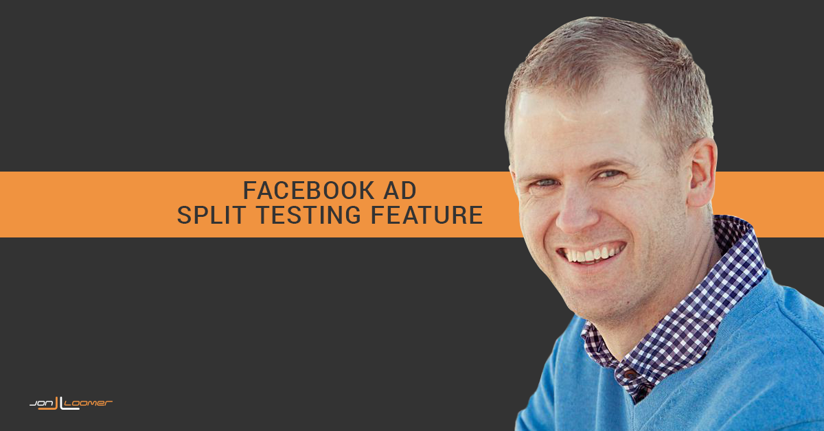 Facebook Ad Split Testing Feature