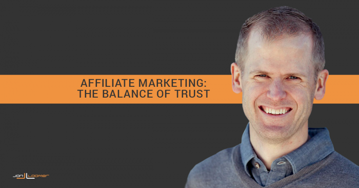 Entrepreneurs: Affiliate Marketing and the Balance of Trust
