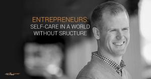 Entrepreneurs self-care
