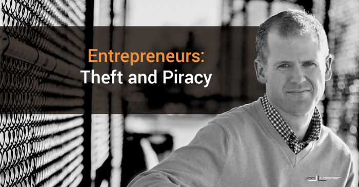 Entrepreneurs: On Theft, Piracy and Buying from Thieves and Pirates