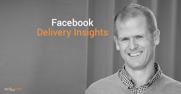 How to Use Facebook Delivery Insights