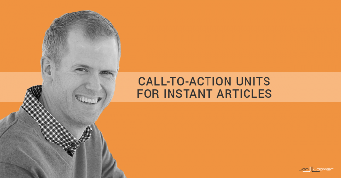How to Create Call-to-Action Units for Facebook Instant Articles