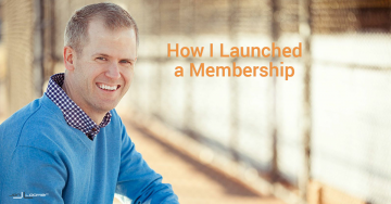 Entrepreneurs: How I Launched a Membership Community