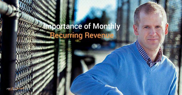 Entrepreneurs: The Importance of Monthly Recurring Revenue