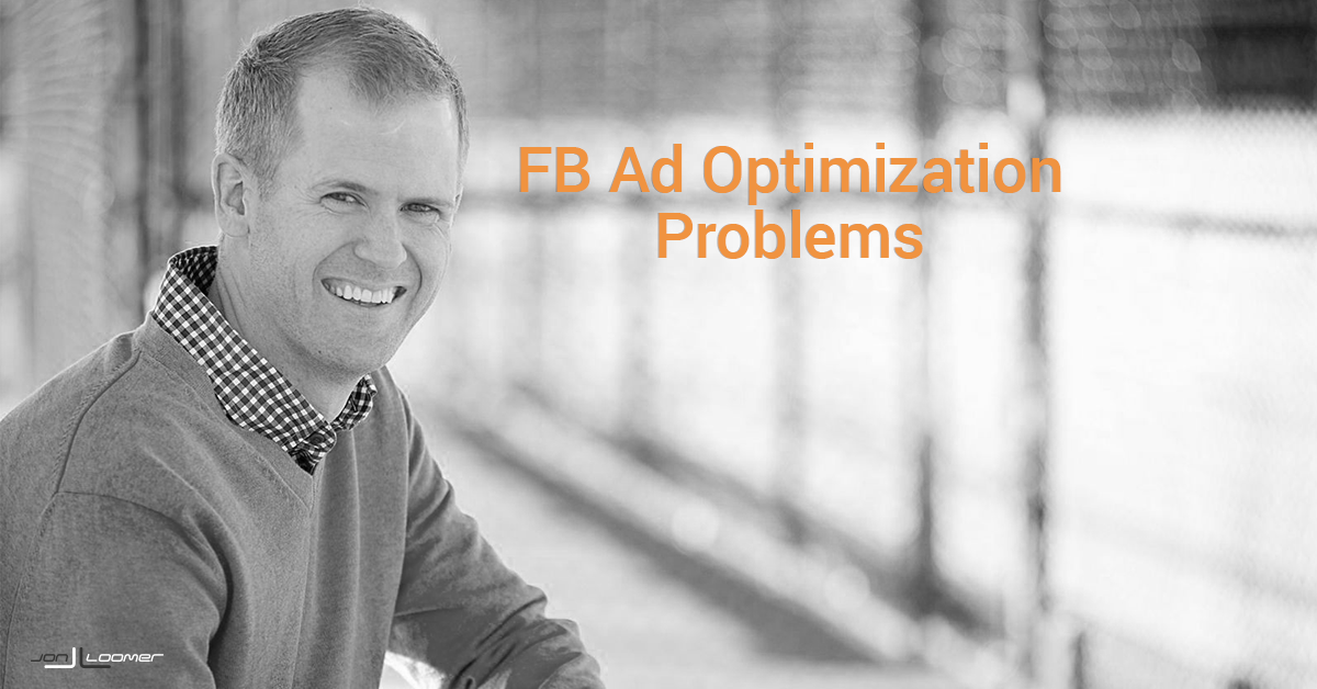Facebook ad optimization problems