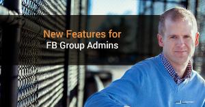 Facebook Group Admin Updates