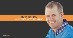 How to Find Customer Lifetime Value