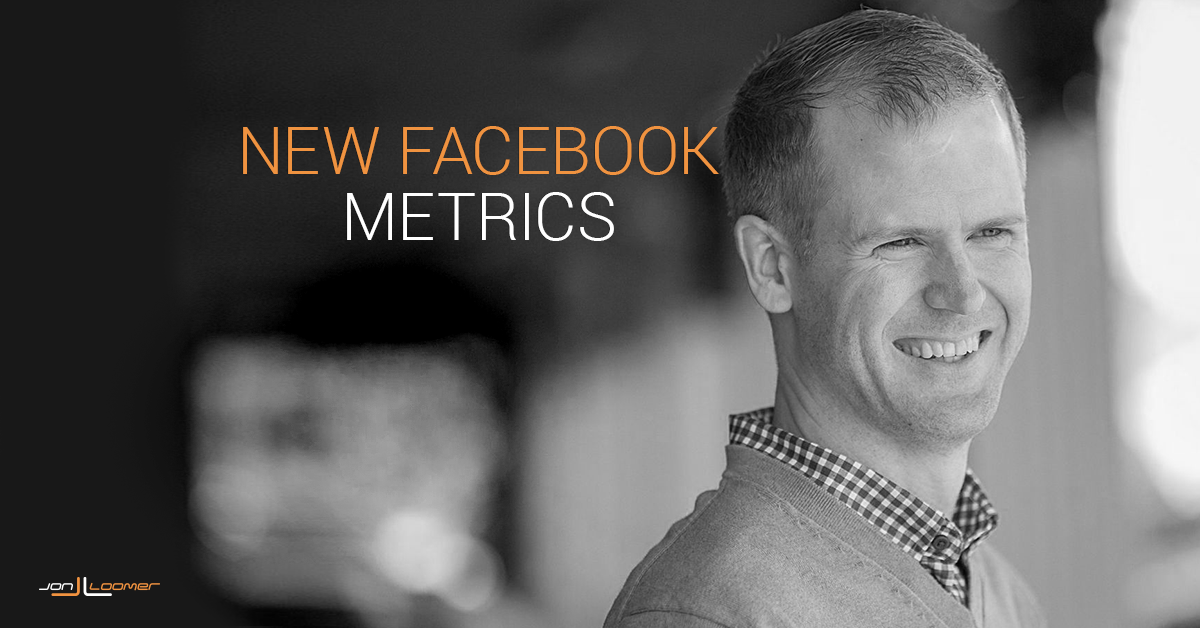 https://www.jonloomer.com/2017/06/30/facebook-metrics-new-ways-measure-ad-page-engagement/