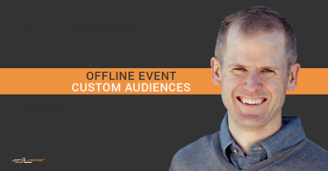 Facebook Ads: How to Create Offline Event Custom Audiences