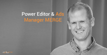 Facebook Ads Manager and Power Editor Combine Into One Tool