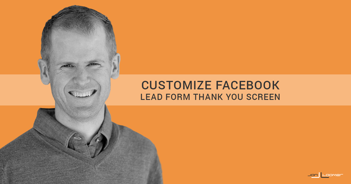 Customize Facebook Lead Form Thank You