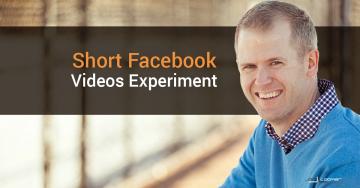 Short Facebook Videos: An Experiment