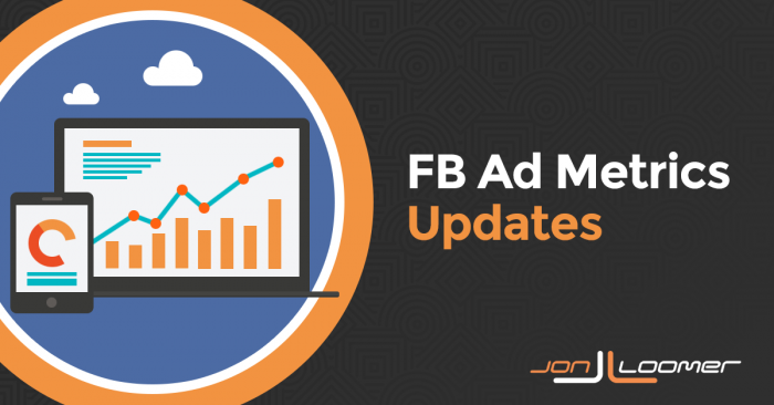 Facebook Ad Metrics Updates: Clarification and Removal