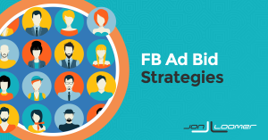 Facebook Ad Bid Strategies