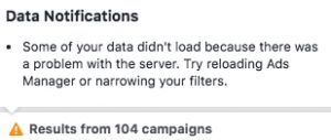 Facebook Paid Reach Loading Error - Too Many Campaigns