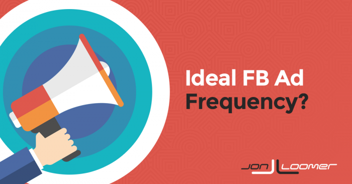 What is an Ideal Facebook Ad Frequency?