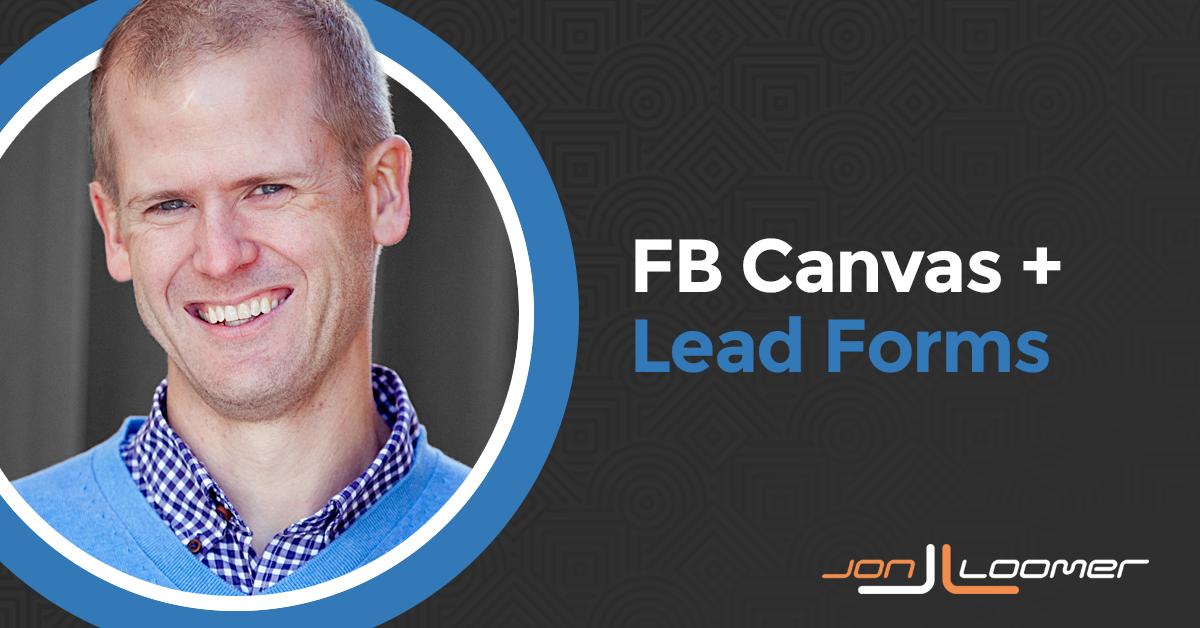 Facebook Canvas Lead Forms
