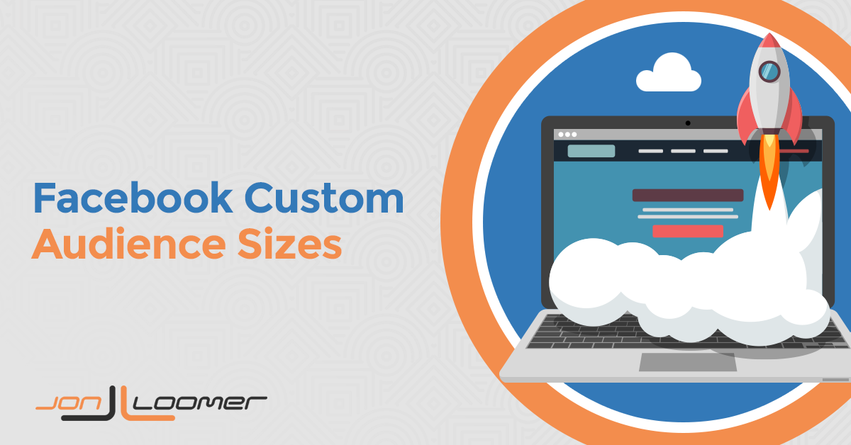 Facebook Custom Audience Sizes