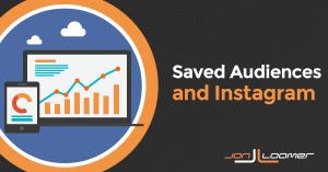Facebook Saved Audiences Instagram