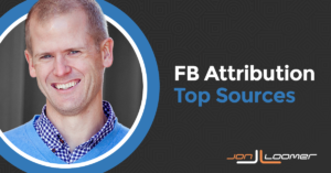 Facebook Attribution Top Sources