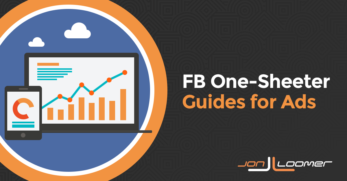 Facebook One-Sheeter Guides