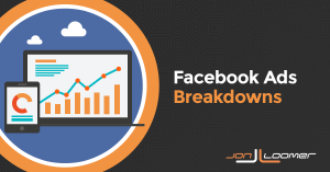 Facebook Ads Breakdown by Time, Delivery, Action, and Dynamic Creative Element