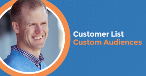 How to Create a Facebook Custom Audience Based on Your Customer List