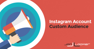 How to Create an Instagram Account Custom Audience for Facebook Ad Targeting