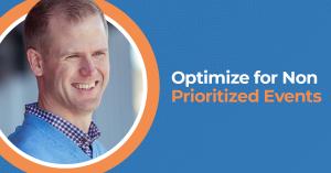 Campaign Optimization Using Non-Prioritized Facebook Events