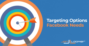 Audience Targeting Options Facebook Needs in the Age of Less Tracking