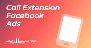 How to Create Call Extension Facebook Ads