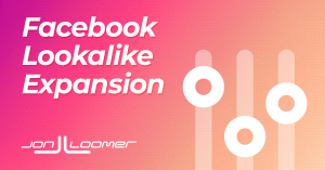 How to Use Facebook Lookalike Expansion