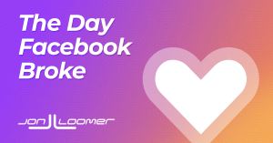 The Day Facebook Broke